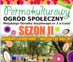 Permakulturowy SEZON II w  MOS w Łodzi