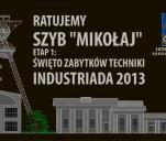 Ratujemy szyb Mikołaj - etap 1: Industriada