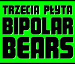 Trzecia płyta zespołu Bipolar Bears
