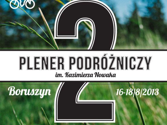 {2. Plener Podróżniczy im. K. Nowaka w Boruszynie - piątek