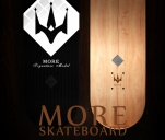 ''MORE'' SKATEBOARD DECK
