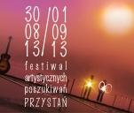 Festiwal Artystycznych Poszukiwań PRZYSTAŃ