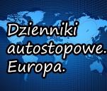 Dzienniki autostopowe. Europa.