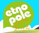 Folk Festival Etnopole 2014