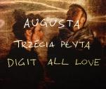 Augusta - trzecia płyta Digit All Love