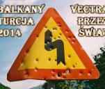 Vectrą Przez Świat - Bałkany&Turcja 2014