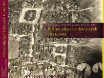 Piła na zdjęciach lotniczych 1914-1945