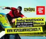 WakeShock Biszcza - Budowa bazy wakeboardowej