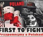 Poland - first to fight! Przypomnijmy o Polakach.