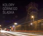 Kolory Górnego Śląska - album fotograficzny