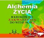 Alchemia ŻYCIA - 8 kroków od zakwaszenia do witalności
