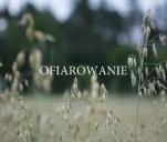 Ofiarowanie - film krótkometrażowy