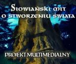 Słowiański mit o stworzeniu świata