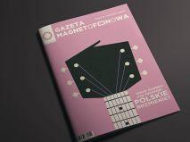 GAZETA MAGNETOFONOWA - magazyn o polskiej muzyce