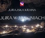 Jura w Jaskiniach