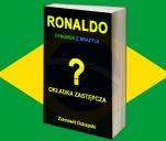Ronaldo - fenomen z Brazylii (biografia)