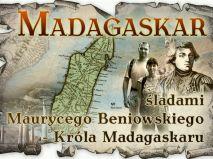 Niepełnosprawni śladami Beniowskiego -króla Madagaskaru
