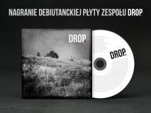 DROP. - nagranie debiutanckiej płyty!