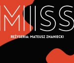 MISS - film krótkometrażowy
