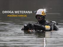 Film dokumentalny 'Droga Weterana - Pokonać Hańczę' ciekawe projekty