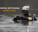 Film dokumentalny 'Droga Weterana - Pokonać Hańczę'