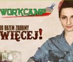 Workcamp Kraków - II edycja 'Bo razem zbudujemy więcej'