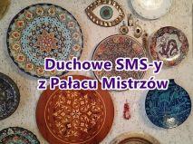 Duchowe SMS-y z Pałacu Mistrzów
