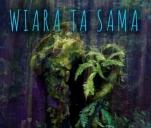 Aldaron i Ławeczka 'Wiara ta sama' (nowy album)