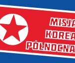 Misja Korea Północna