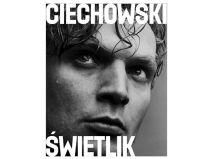 Grzegorz Ciechowski - Andrzej Świetlik