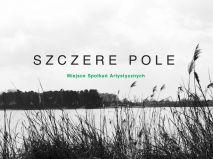 Sztuka w Szczerym Polu polskie indiegogo