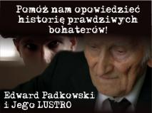Pomóż dokończyć film o Edwardzie Padkowskim finansowanie społecznościowe