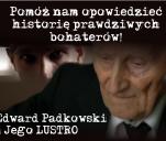 Pomóż dokończyć film o Edwardzie Padkowskim