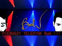Pierwszy teledysk BoW!!! ciekawe pomysły