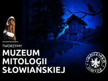 Muzeum Mitologii Słowiańskiej ciekawe pomysły