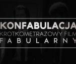 Konfabulacja - Krótkometrażowy Film Fabularny