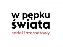 Serial internetowy W pępku świata