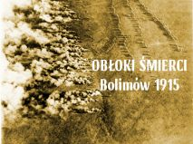 Film dokumentalny 'Obłoki Śmierci - Bolimów 1915' polskie indiegogo