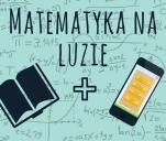 Matematyka na luzie