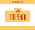 Dom Pokoju - film dokumentalny
