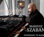 Mariusz Szaban - Wracam z nową płytą - TRZECI STOPIEŃ!
