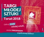 Targi Młodej Sztuki Toruń 2018