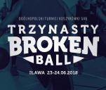 Broken Ball vol. 13 - Ogólnopolski Turniej Koszykówki