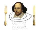 Apetyt na Szekspira mamy i na przesłuchanie zbieramy!