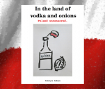 Wydanie książki 'In the land of vodka and onions.'