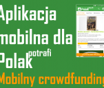 Aplikacja mobilna dla PolakPotrafi.pl
