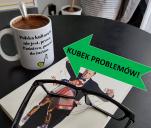 Kubek problemów do pysznej kawusi :)