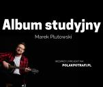Album studyjny - Marek Plutowski