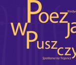 Festiwal poetycki 'Poezja w Puszczy' – III edycja