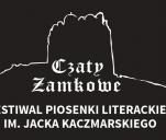 IX Czaty Zamkowe - Festiwal Piosenki Literackiej